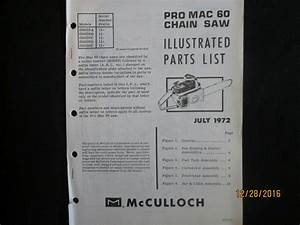 Mcculloch Chain Saw Pro Mac 60 Parts List Book Manual