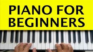 Piano Lessons for Beginners Lesson 1 How to Play Piano ...