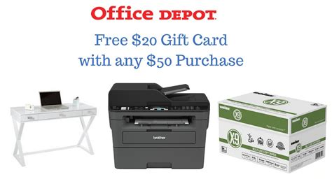 Office Depot Coupons Free Gift With Purchase by Free 20 Office Depot Gift Card With Any 50 Purchase