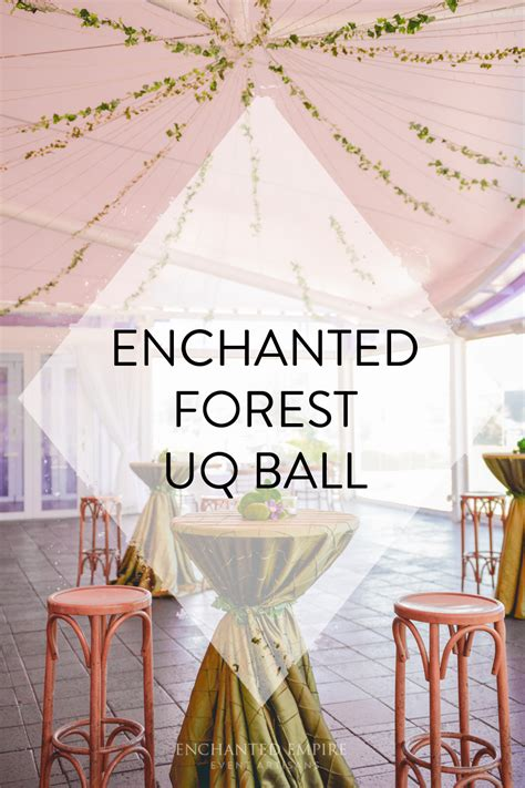 enchanted forest uq ball enchanted empire event artisans