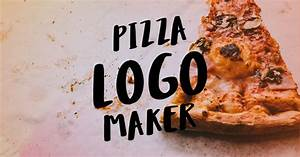 The Best Pizza Logo Maker - Placeit Blog