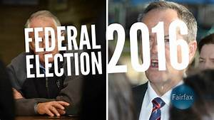 Federal Election 2016  Live Coverage  Polls  U0026 Results
