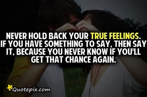 Holding Back Your Feelings Quotes