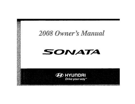 free service manuals online 2010 hyundai sonata lane departure warning 2008 hyundai sonata owners manual just give me the damn manual