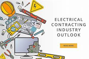 Electrical Contracting Industry Outlook 2018