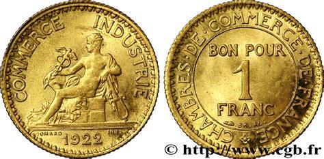 chambre de commerce de 1 franc chambres de commerce 1922 f 218 4 fmd 108523