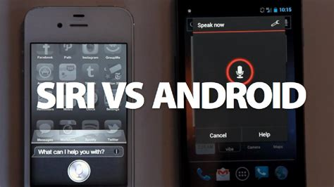 does android something like siri siri vs android which is better at understanding voice