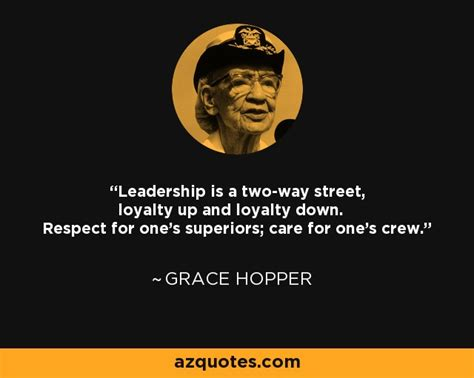 grace hopper quote leadership     street