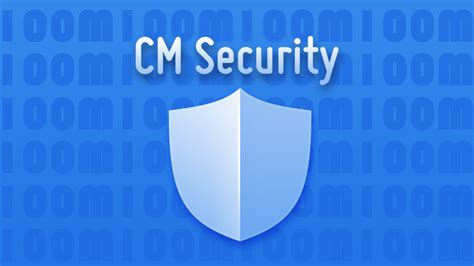 cm security for android cm security free antivirus