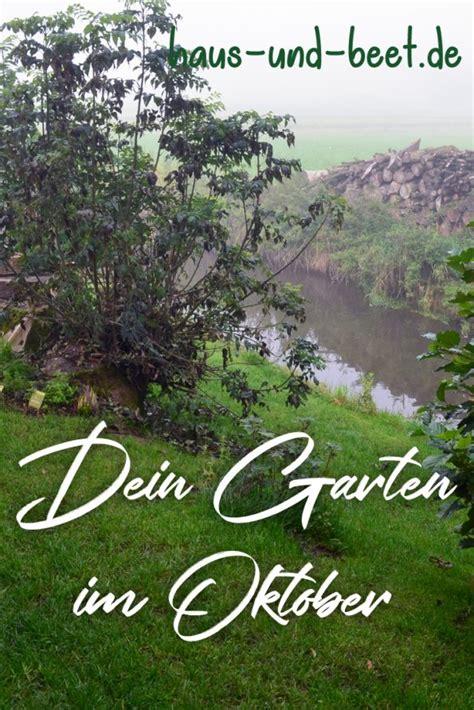 Herbst Im Garten Was Ist Zu Tun by Der Garten Im Oktober Was Gibt Es Zu Tun Haus Und Beet