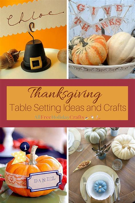 thanksgiving table setting ideas  crafts