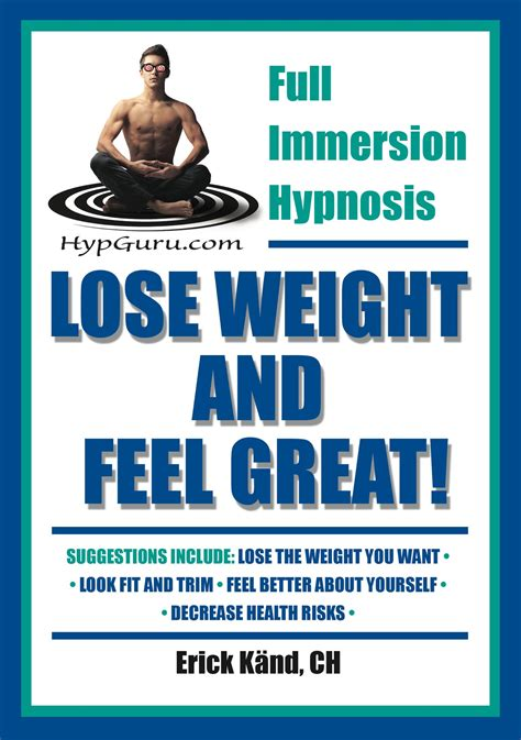 Weight Loss Hypnosis Audio Lose Weight Feel Great