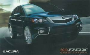 2010 Acura Rdx Owners Manual User Guide Reference Operator