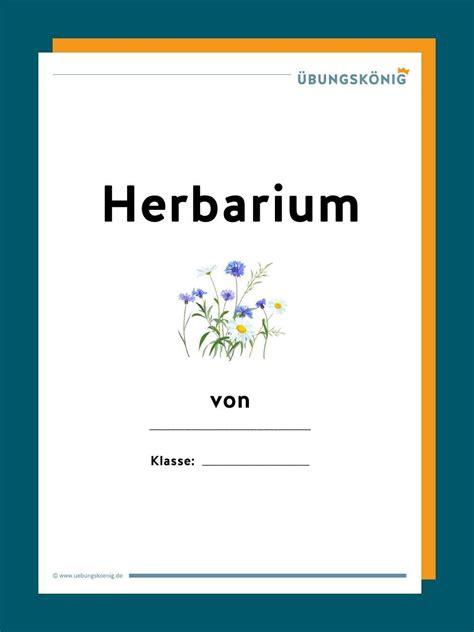 Ein herbarium oder herbar (v. Herbarium in 2020 | Herbarium vorlage, Genaues lesen, Realschule