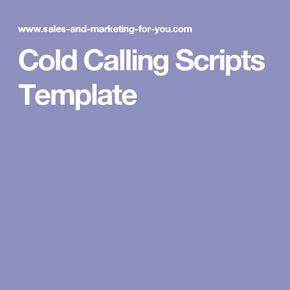 25 best ideas about cold calling on pinterest sales With cold call script template