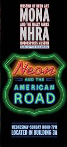 NHRA Museum and MONA present Neon and the American Road