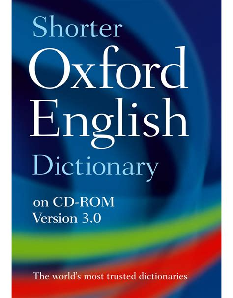 dictionary for the shorter oxford english dictionary on cd rom 0199231761 9780199231768 nhbs