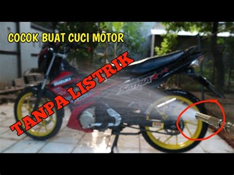 Alat Cuci Motor Pakai Listrik alat cuci motor tanpa menggunakan listrik nozzle spray