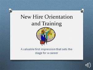 new hire orientation and training authorstream With new employee orientation template powerpoint