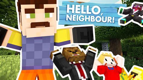 Brand New Minecraft Hello Neighbor Mod  Modded Minigame