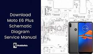 Download Moto E6 Plus Schematic Diagram
