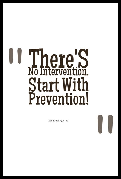 Anti Drugs Slogans - There'S No Intervention, Start With