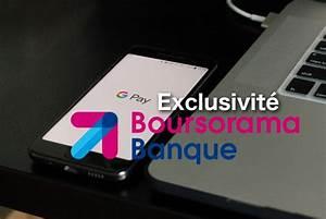 Deposer Cheque Boursorama : exclusivit clients boursorama banque google pay 01 banque en ligne ~ Medecine-chirurgie-esthetiques.com Avis de Voitures