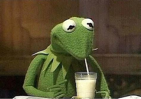 """These Kermit The Frog """"but That's None Of My Business"""