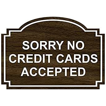 Once redeemed funds can be used to purchase digital ps4, ps3, ps vita games, tv, movies and music and dlc content. Amazon.com: Sorry No Credit Cards Accepted Engraved Sign for Dining/Hospitality/Retail, 5x3.5 in ...