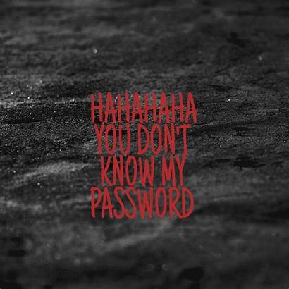 Password Know Don Wallpapers Funny Hahaha Pretty