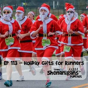 Podcast Episode 113 Holiday Gifts for Runners Team