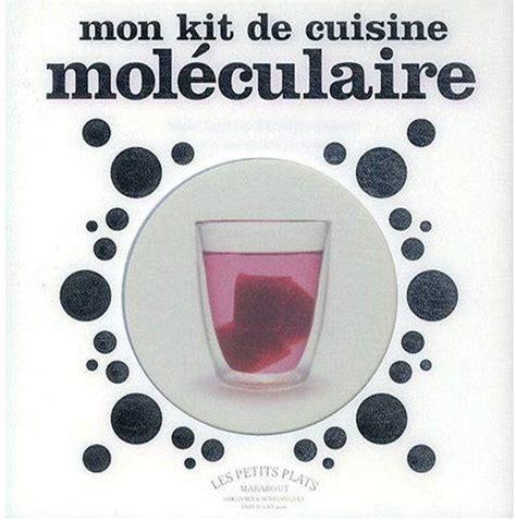 kit de cuisine moleculaire livre mon kit de cuisine mol 233 culaire cazor a liebnard c