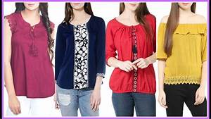 Stylish 50 tops for girls 2017// Top for jeans// Trendy tops - YouTube