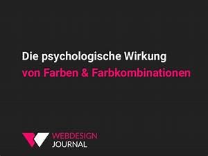 Wirkung Von Farben In Räumen : die psychologische wirkung von farben farbkombinationen ~ Lizthompson.info Haus und Dekorationen