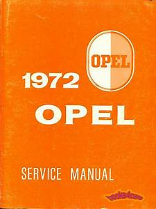 1972 Opel Gt Shop Manual Service Repair Book Manta Ascona