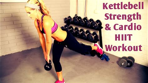 kettlebell workout hiit cardio strength minute