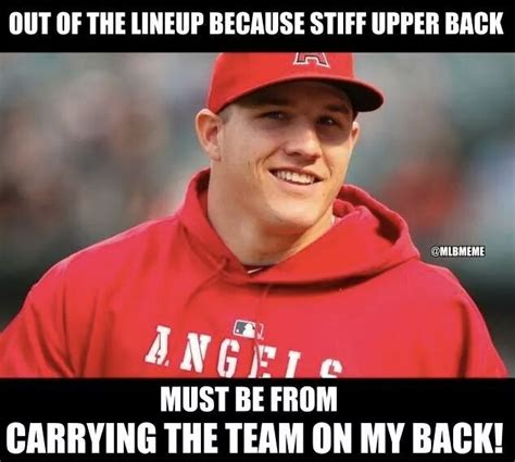 Mike Memes - on his back i love mike trout