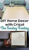 cricut home decor DIY Home Decor with Cricut - The Sunday Funday