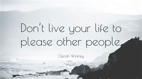 oprah winfrey quote dont   life