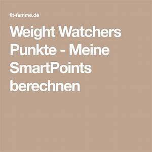 Weight Watchers Smartpoints Berechnen 2016 : die besten 25 weight watchers punkte berechnen ideen auf pinterest weight watchers ~ Themetempest.com Abrechnung