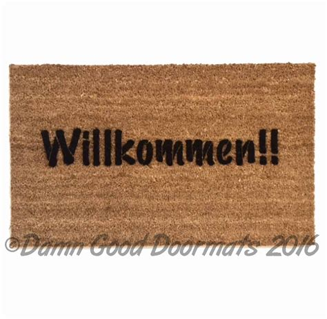 willkommen doormat quot welcome in quot in german doormats