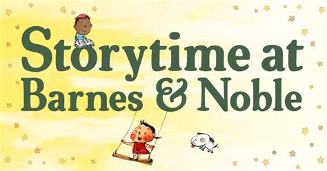 barnes and noble times saturday storytime at barnes noble antioch on the move