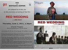 All about Cambodia RED WEDDING a Film by LIDA CHAN