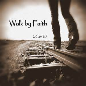 Bible Verse Walk by Faith