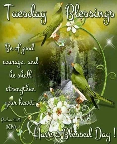tuesday blessings   blessed day pictures