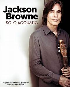 Jackson Browne Is Just What The Doctor Ordered In Columbia ...