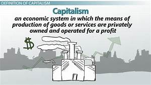 What is Capitalism? - Definition & Examples - Video ...