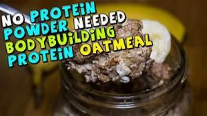 Bodybuilding Protein Oatmeal Recipe  No Powder Needed
