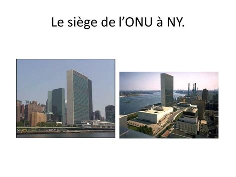 si鑒e des nations unies ppt chapitre l organisation des nations unies powerpoint presentation id 4560956