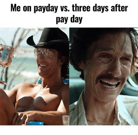 Pay Day Meme - me on payday vs three days after pay day meme on me me